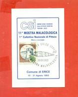 G1  - ERICE - MOSTRA MALACOLOGICA - MALACOLOGIA - SU CARTONCINO DA VISITA--MARCOFILIA - Manifestazioni