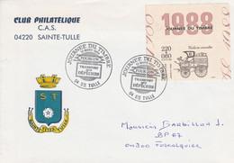 JOURNEE DU TIMBRE 1988 SAINTE TULLE ALPES DE HAUTES PROVENCE - Gedenkstempels