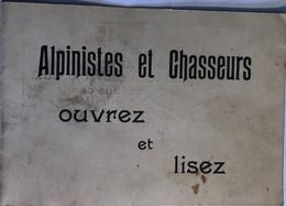 ALPINISTES ET CHASSEURS ,  OUVREZ ET LISEZ - Unclassified