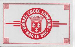PBUVARD  NEUF ANNEES 50 's   BIERE CROIX LORRAINE BAR LE DUC - Liquor & Beer