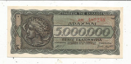 Billet, Gréce , 1944 , 5.000.000 Drachmai , 2 Scans - Grecia