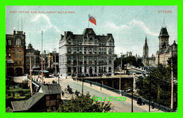 OTTAWA, ONTARIO - POST OFFICE AND PARLIAMENT BUILDINGS - ANIMATED - PUB. BY REID - - Ottawa