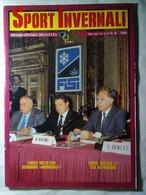 Sport Invernali 8 1988 Tussidor Cancian Ermann Ghezze Edalini Grigis Mair Polig De Crignis Piantanida Blanc Sperotti Sci - Sport