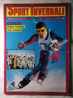 Sport Invernali 9 1986 Pramotton Strolz Zurbriggen Toetsch Stenmark Tonazzi Grigis Thoeni Messner Gabrielli Camozzi Fisi - Sport
