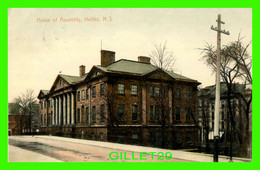 HALIFAX, NOVA SCOTIA - HOUSE OF ASSEMBLY - TRAVEL IN 1908 - - Halifax