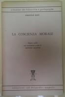 La Coscienza Morale - Emanuele Kant - 1962, Il Tripode - L - Medicina, Psicologia