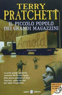Il Piccolo Popolo Dei Grandi Magazzini - Terry Pratchett - Salani,2013 - A - Fantascienza E Fantasia