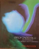 Profondo Blu - Yasuaki Kagii - ATLANTE - 2008 - G - Arte, Design, Decorazione
