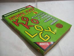 Entra Nel Mondo Di Kokology 3 - AA.VV. - Mondolibri,2001 - R - Medicina, Psicologia