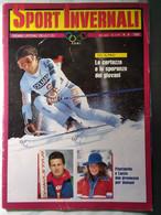 Sport Invernali 8 1985 Marzola Piantanida Lucco De Zolt Passler Edalini De Chiesa Giorgi Albarello Lang Killy Goitschel - Sport