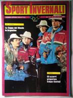 Sport Invernali 7 1985 Cerutti Wasmaier Ploner Vanzetta Alpiger Kappel Mueller Lewis Piccard Hoeflehner Cigolla Cornaz - Sport