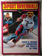 Sport Invernali 4 1987 Gaspoz Tomba Pramotton Compagnoni Nierlich Pietrogiovanna Girardelli Benedik Krizaj Walder Gamper - Sport