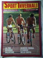 Sport Invernali 6 1988 Ladstaetter Tomba Fink Fischnaller Hildgartner Perathoner Gerosa Magoni Gianera Oberhofer Demetz - Sport
