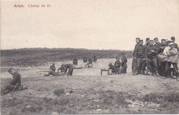 ARLON - AARLEN - 1905 - Champ De Tir - Militair - Arlon