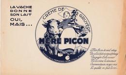 BUVARD & BLOTTER - FROMAGE Mère PICON - Crème De Gruyère  Fromagerie PICON - Saint Félix (Haute Savoie - Ohne Zuordnung