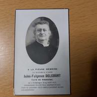 BASECLES - Curé De Basécles  JULES-FULGENCE DELCOURT Né à  PATURAGES 24/août 1823 Décédés 27/09/1937 - Obituary Notices