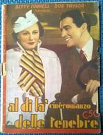 Al Di Là Delle Tenebre (Cineromanzo) B. Furness, B.Taylor - 1938,  Taurinia - L - Libri Antichi