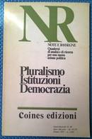 Note E Rassegne - Pluralismo Istituzioni Democrazia - N. 45, Coines, 1977 - L - Società, Politica, Economia