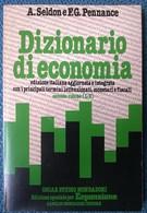 Dizionario Di Economia - 2° Vol. (L -Z) - Seldon, Pennance - Mondadori, 1980 - L - Società, Politica, Economia