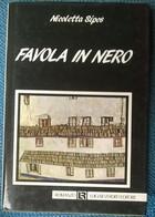 Favola In Nero - Nicoletta Sipos - 1989, Luigi Reverdito - L - Gialli, Polizieschi E Thriller