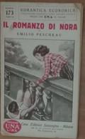 Il Romanzo Di Nora - Emilio Peschkau - Sonzogno,1931 - A - Libri Antichi