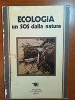 Ecologia Un Sos Dalla Natura - Palmieri Mario - Reader's Digest - 1973-M - Natura
