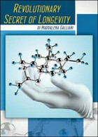 Revolutionary Secret Of Longevity  Di Maddalena Galliani,  2014 - ER - Corsi Di Lingue