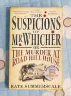 The Suspicions Of Mr Whicher,or,The Murder At Road Hill House Di Kate Summer- SM - Altri
