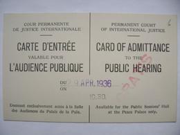 29. Apr. 1936 HAAG Palais De La Paix CARTE D'ENTRÉE - Peace Palace Card Of Admittance (court Of Internationale Justice) - Tickets - Vouchers
