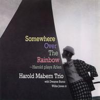Harold Mabern Trio (2007) Somewhere Over The Rainbow (TKCV - 35371) - Jazz