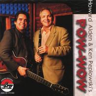 Howard Alden & Ken Peplowski (2007) Pow-Wow (ARCD 19340) - Jazz