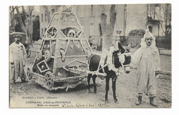Carnaval  AIX EN PROVENCE -- NUIT D'IVRESSE -- 2 Iém. Prix Voiture à âne  - 125 Frs -- CARNAVAL -- ANE - Aix En Provence