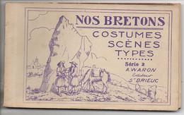 NOS BRETONS  Costumes Scènes Types  (série 2)  Carnet De  16 Vues - Bretagne