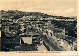 B4917 - S. Caterina Villarmosa, Panorama E Via Crispi, Viaggiata 1961 F. G. - Caltanissetta