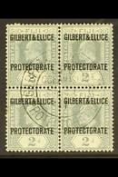 1911 2d Grey, Overprinted, SG 3, Superb Used Block Of 4 With Large Double Circle Protectorate Cds Cancel. For More Image - Gilbert & Ellice Islands (...-1979)