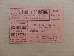 Ticket D'entrée Du Théâtre Comoedia 47, Bd De Clichy Paris Directeur: Marcel Nancey Pièce: Mon Gendre Est Un Satyre. - Tickets - Vouchers