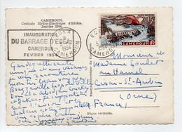 - Carte Postale EDEA (Cameroun) Pour CISAI-SAINT-AUBIN (France / Orne) 5.2.1954 - INAUGURATION DU BARRAGE - - Storia Postale