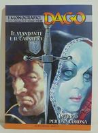 I100633 DAGO I Monografici N. 13 - Il Viandante E Il Carnefice / Intrigo Corona - Altri