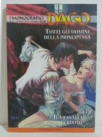 I100635 DAGO I Monografici N. 15 - Tutti Gli Uomini Della Principessa - Altri