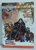 I100645 DAGO I Monografici N. 26 - Le Frecce Di Fuoco / Le Gabbie Della Fame - Altri
