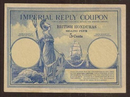 BRITISH HONDURAS. IMPERIAL REPLY COUPON (195X ?). 5 Cents WMK GvR. - Andere - Amerika