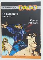 I100650 DAGO I Monografici N. 31 - Quegli Occhi Nel Buio / Venere Mortale - Altri