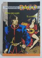 I100651 DAGO I Monografici N. 32 - Anna Dei Lupi / La Gitana - Altri