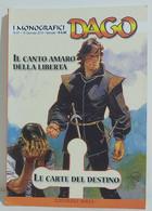 I100656 DAGO I Monografici N. 37 - Il Canto Amaro Della Libertà / Carte Destino - Altri