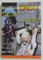 I100658 DAGO I Monografici N. 39 - L'ardente Fuoco Del Passato / Una Lettera... - Altri