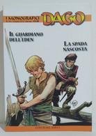 I100659 DAGO I Monografici N. 40 - Il Guardiano Dell' Eden / La Spada Nascosta - Altri