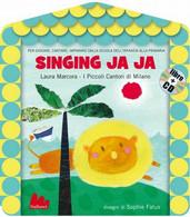 Singing Ja Ja- Con CD Audio - Gallucci -2012 - Bambini E Ragazzi