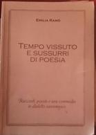 Tempo Vissuto E Sussurri Di Poesia-Emilia Ramò,2004,Tipolitografia S.Giuseppe -S - Poesie