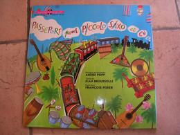 33 Tours 25 Cm -  PASSEPORT POUR PICCOLO SAXO ET Cie - PHILIPS 6461019 - FRANCOIS PERIER - Bambini