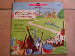 33 Tours 25 Cm -   PICCOLO SAXO ET COMPAGNIE  - PHILIPS 0022 - FRANCOIS PERIER - Bambini